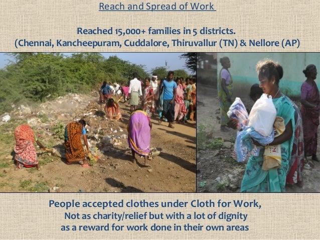 Reach and Spread of Work Reached 15,000+ families in 5 districts. (Chennai, Kancheepuram, Cuddalore, Thiruvallur (TN) & Ne...