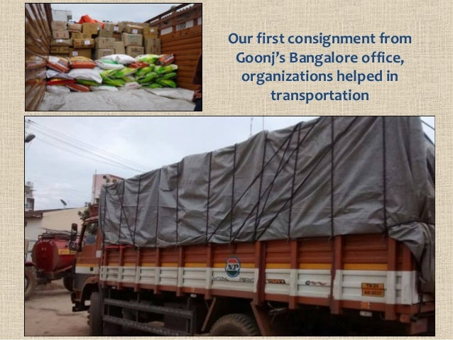 Our first consignment from Goonj's Bangalore office, organizations helped in transportation