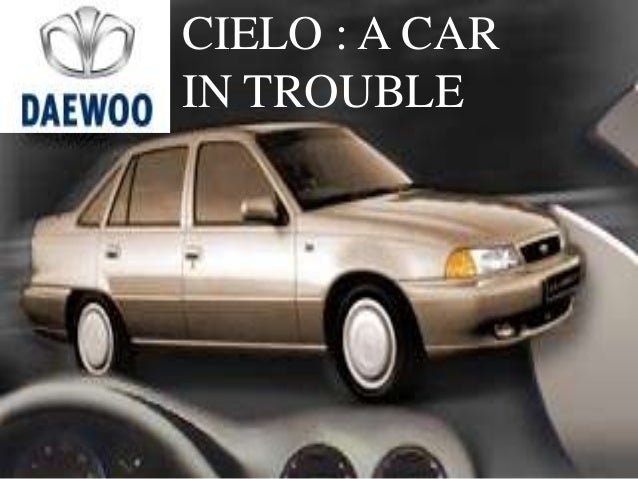 CIELO : A CAR IN TROUBLE
