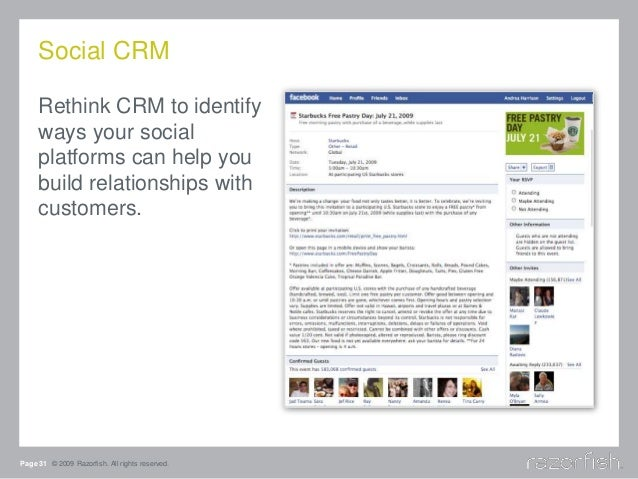 Social CRM Rethink CRM to identify ways your social platforms can help you build relationships with customers. Page 31 © 2...