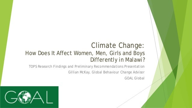 Climate Change: How Does It Affect Women, Men, Girls and Boys Differently in Malawi? TOPS Research Findings and Preliminar...