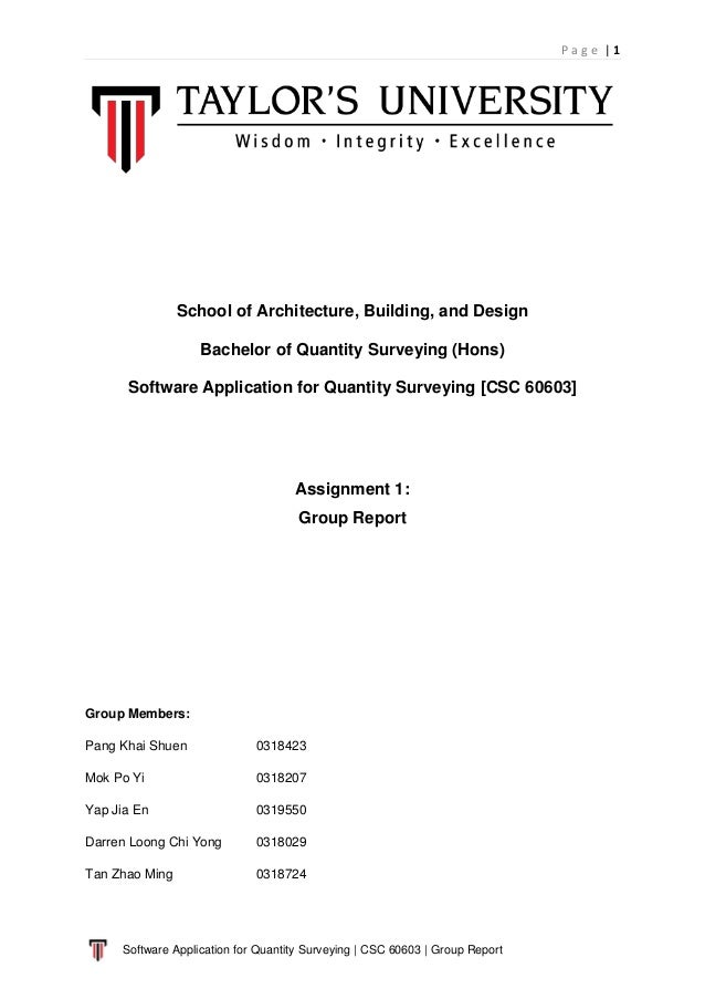 P a g e | 1 Software Application for Quantity Surveying | CSC 60603 | Group Report School of Architecture, Building, and D...