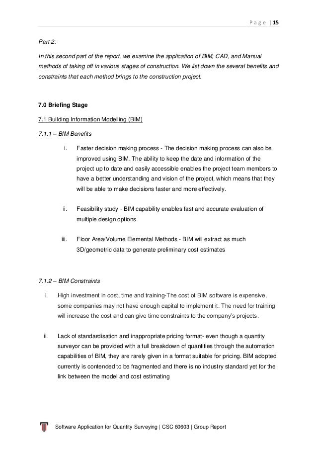 P a g e   15 Software Application for Quantity Surveying   CSC 60603   Group Report Part 2: In this second part of the rep...