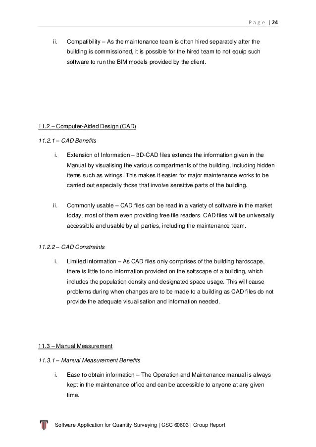 P a g e   24 Software Application for Quantity Surveying   CSC 60603   Group Report ii. Compatibility – As the maintenance...