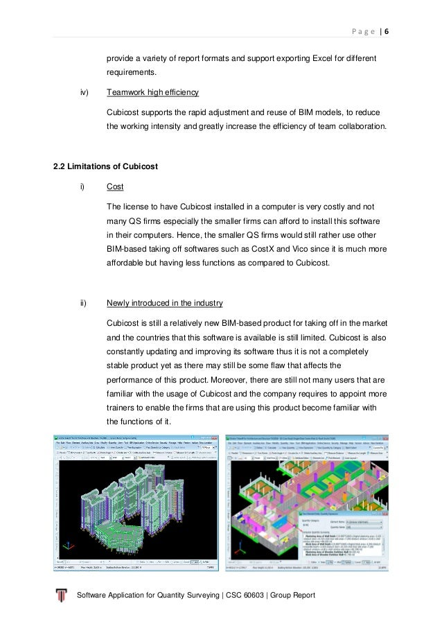 P a g e   6 Software Application for Quantity Surveying   CSC 60603   Group Report provide a variety of report formats and...