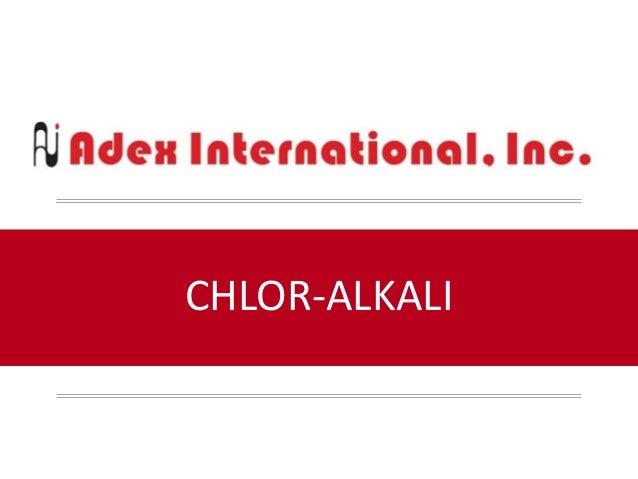 CHLOR-ALKALI