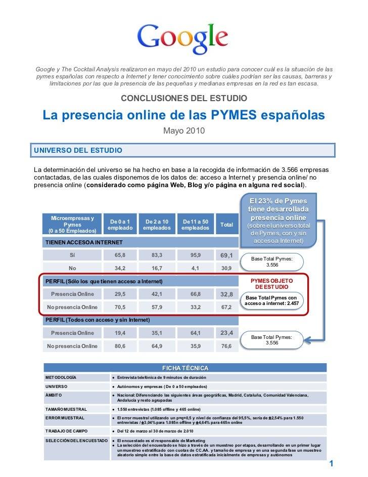 Google y The Cocktail Analysis realizaron en mayo del 2010 un estudio para conocer cuál es la situación de laspymes españo...