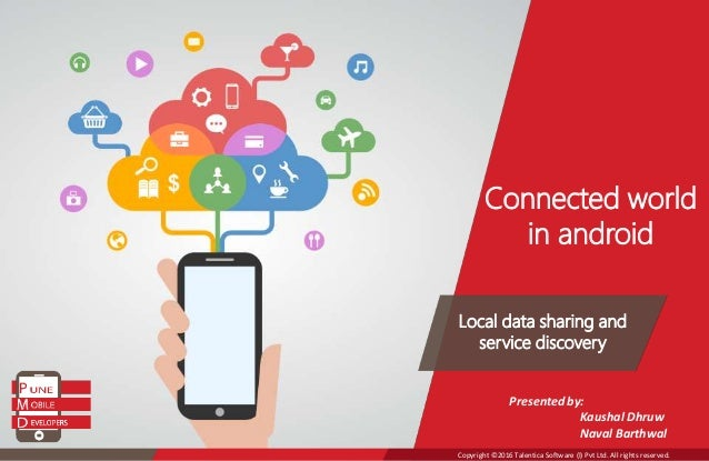 Connected World in android - Local data sharing and service