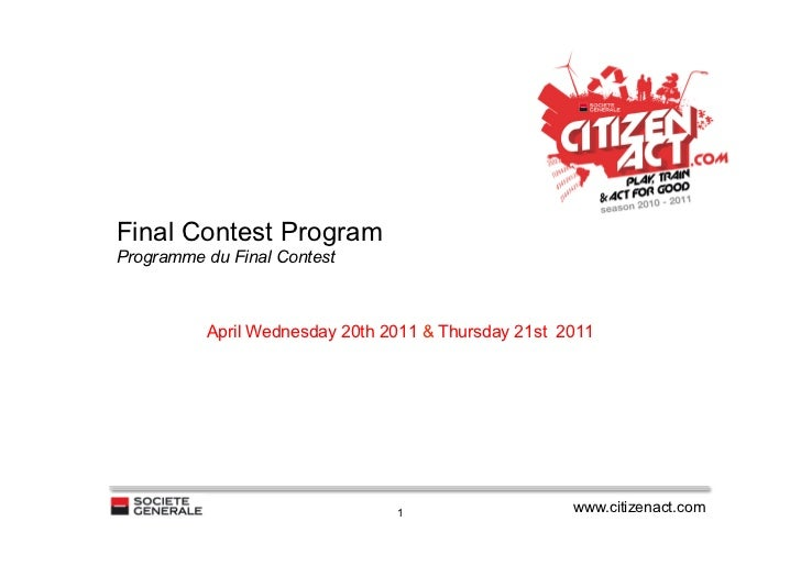 Final Contest ProgramProgramme du Final Contest          April Wednesday 20th 2011 & Thursday 21st 2011                   ...