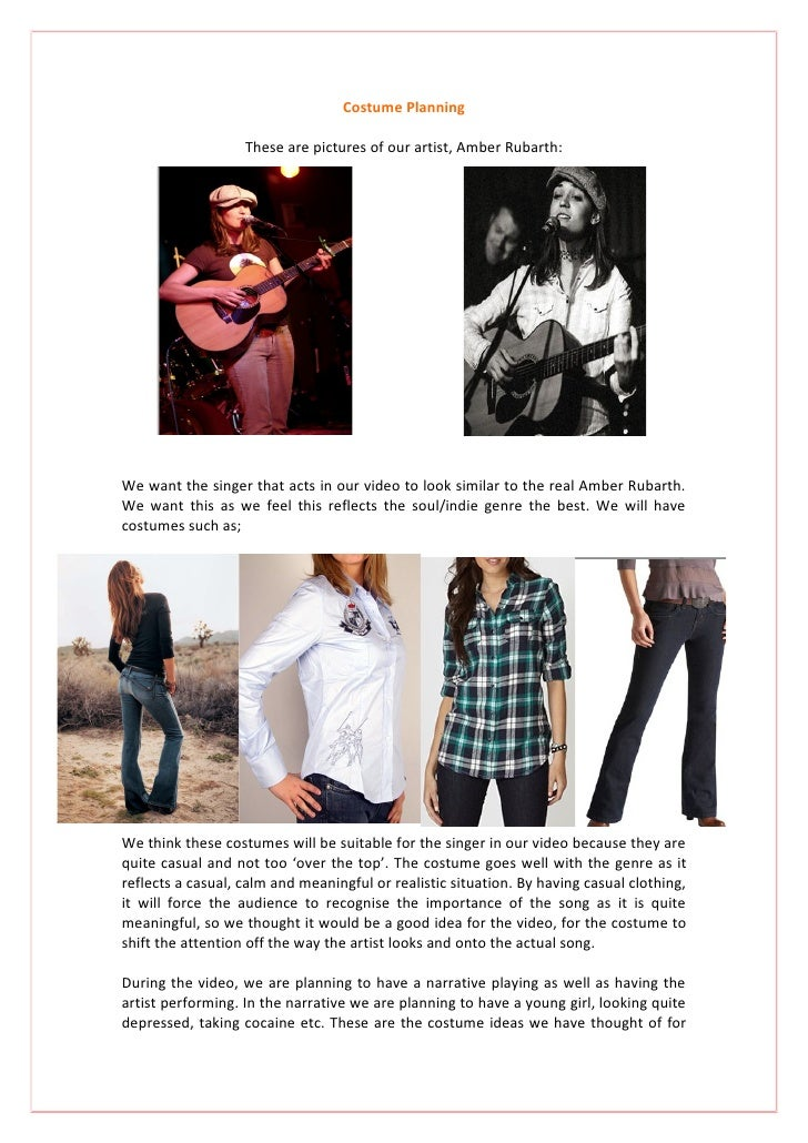 Costume Planning                     These are pictures of our artist, Amber Rubarth:     We want the singer that acts in ...