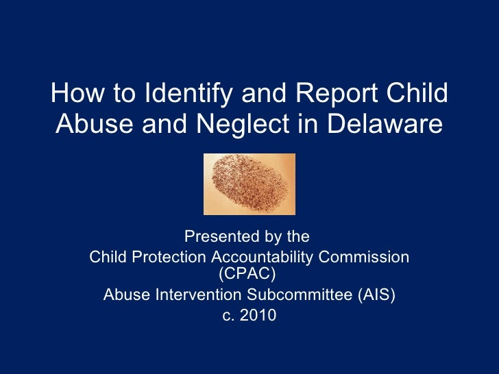 Final cpac ais identification reporting of child abuse 8 13 10