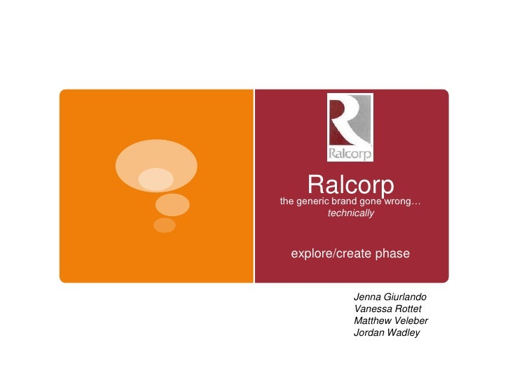 Ralcorp the generic brand gone wrong…            technically      explore/create phase                  Jenna Giurlando   ...