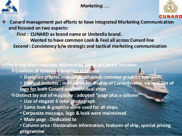 Cunard Line Ltd.: Managing Integrated Marketing Communications Case Solution