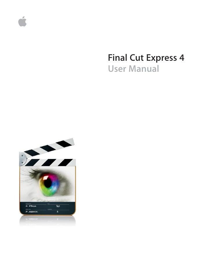 final cut express 4 user manual rh slideshare net final cut express 4 manual pdf final cut express 4 user manual pdf