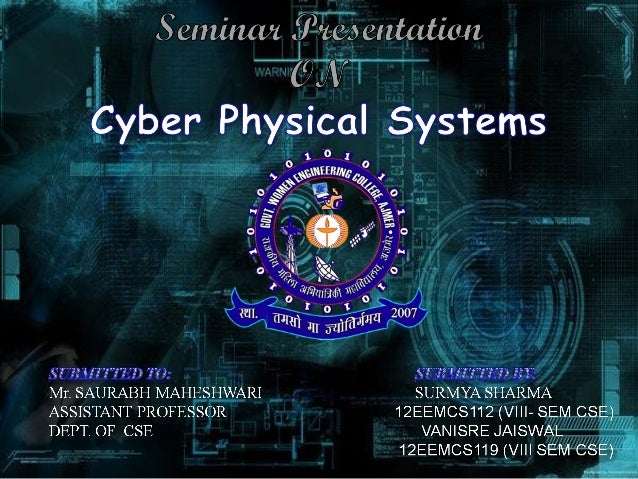 • CyberCyber – computation, communication, and control that are discrete, logical, and switched • Physical – natural and h...