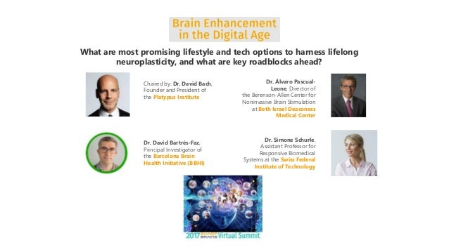 What are most promising lifestyle and tech options to harness lifelong neuroplasticity, and what are key roadblocks ahead? Slide 3