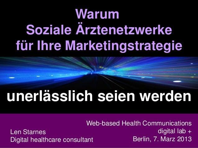 Warum   Soziale Ärztenetzwerke für Ihre Marketingstrategieunerlässlich seien werden                          Web-based Hea...
