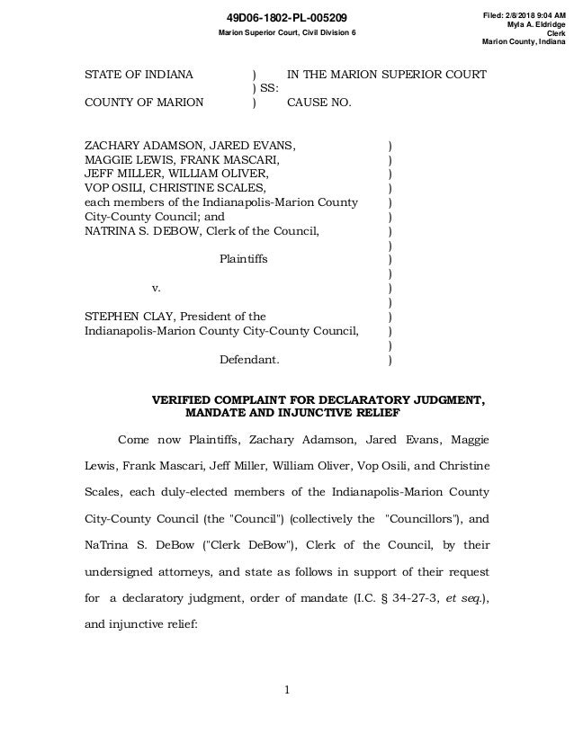 1 STATE OF INDIANA ) IN THE MARION SUPERIOR COURT ) SS: COUNTY OF MARION ) CAUSE NO. ZACHARY ADAMSON, JARED EVANS, ) MAGGI...