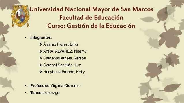 • Integrantes:  Álvarez Flores, Erika  AYRA ALVAREZ, Noemy  Cardenas Arrieta, Yerson  Coronel Santillán, Luz  Huayhua...