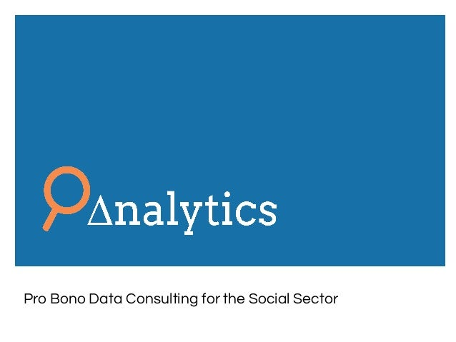 Pro Bono Data Consulting for the Social Sector