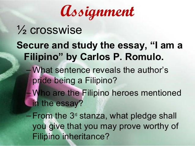 who is carlos p. romulo essay Get access to i am a filipino by carlos p romulo essays only from anti essays listed results 1 - 30 get studying today and get the grades you want only.