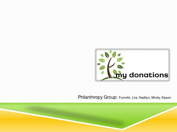 Philanthropy Group: Funmibi, Lira, Nadilyn, Mindy, Alyson<br />