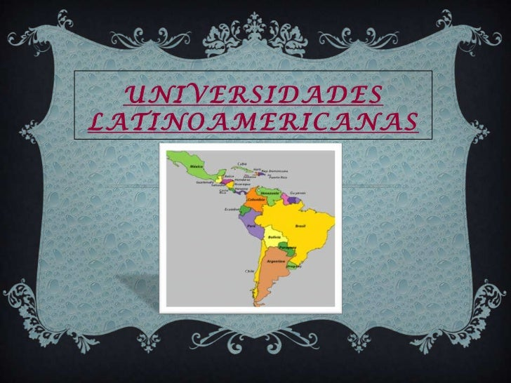 Universidades latinoamericanas<br />