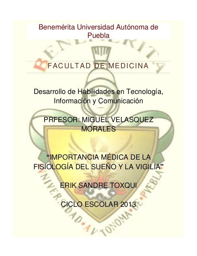 Benemérita Universidad Autónoma de               Puebla    FACULTAD DE MEDICINADesarrollo de Habilidades en Tecnología,   ...