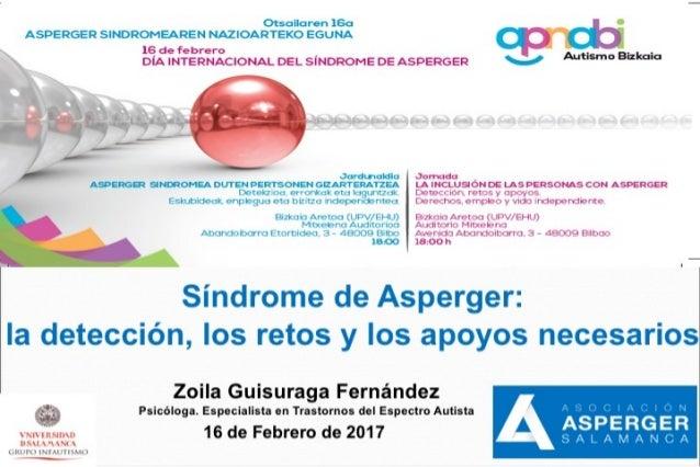 Sindrome de Asperger: La detección, los retos y los apoyos necesarios.