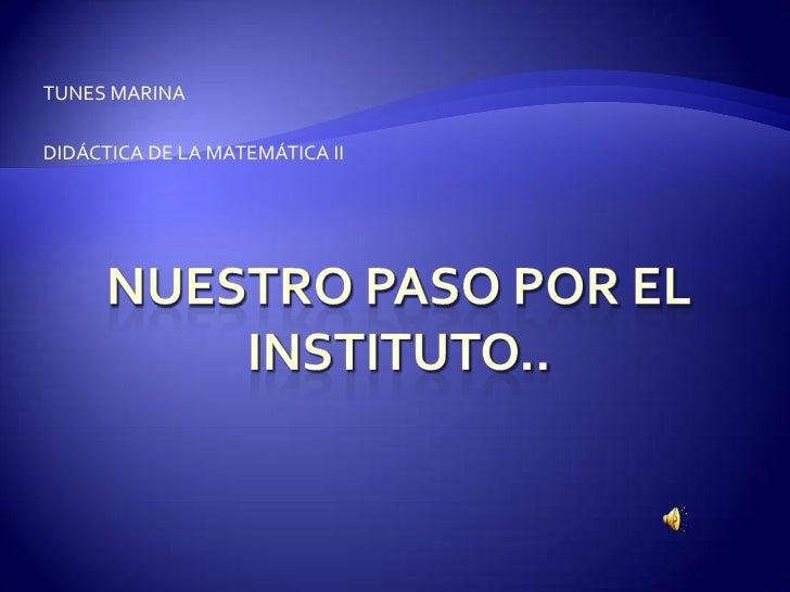 TUNES MARINADIDÁCTICA DE LA MATEMÁTICA II