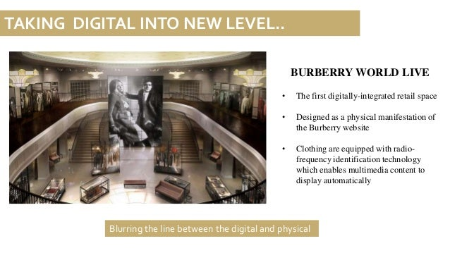 burberry digital marketing One of the most recognised icons in the world, the 154-year-old company burberry ahrendts planned to adopt digital marketing into its plan.