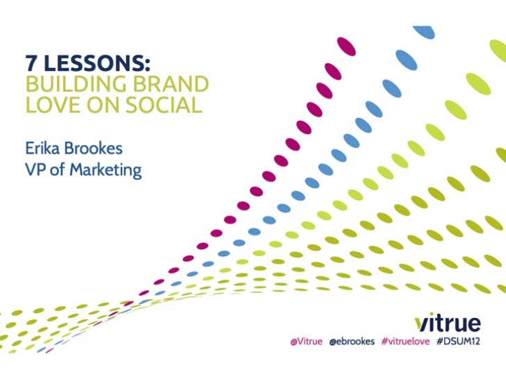 7 Lessons: Building Brand Love on Social