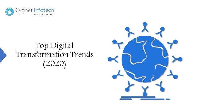 Top Trends 2020.Top Digital Transformation Trends 2020