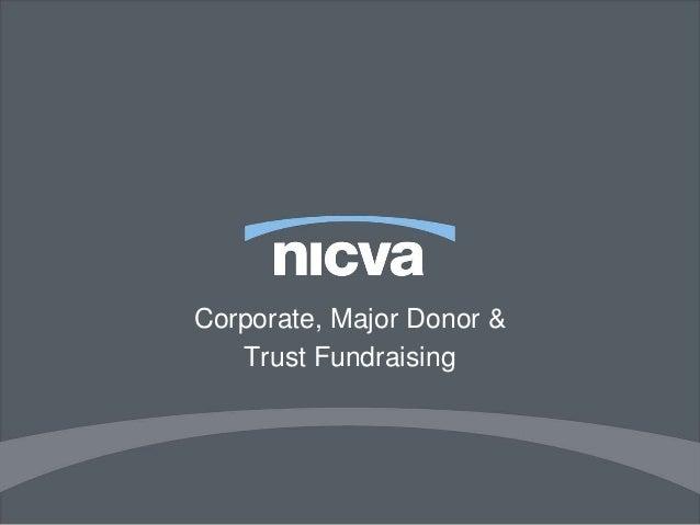 Corporate, Major Donor &  Trust Fundraising