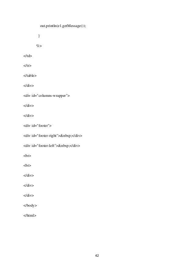 "42 out.println(e1.getMessage()); } %> </td> </tr> </table> </div> <div id=""columns-wrapper""> </div> </div> <div id=""footer..."