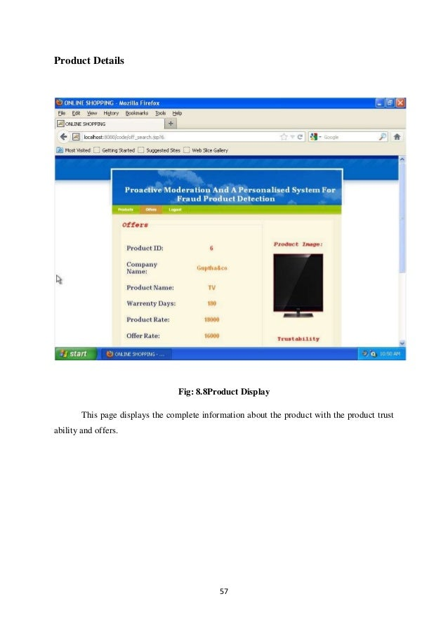 57 Product Details Fig: 8.8Product Display This page displays the complete information about the product with the product ...
