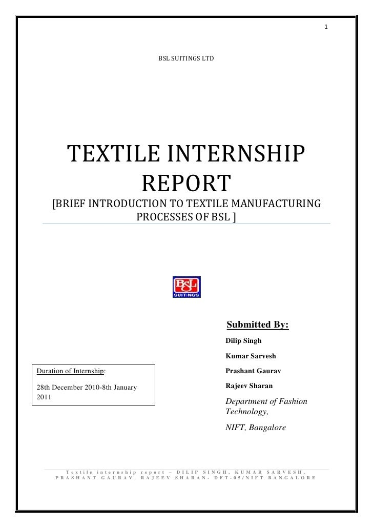1                                 BSL SUITINGS LTD          TEXTILE INTERNSHIP                REPORT     [BRIEF INTRODUCTI...