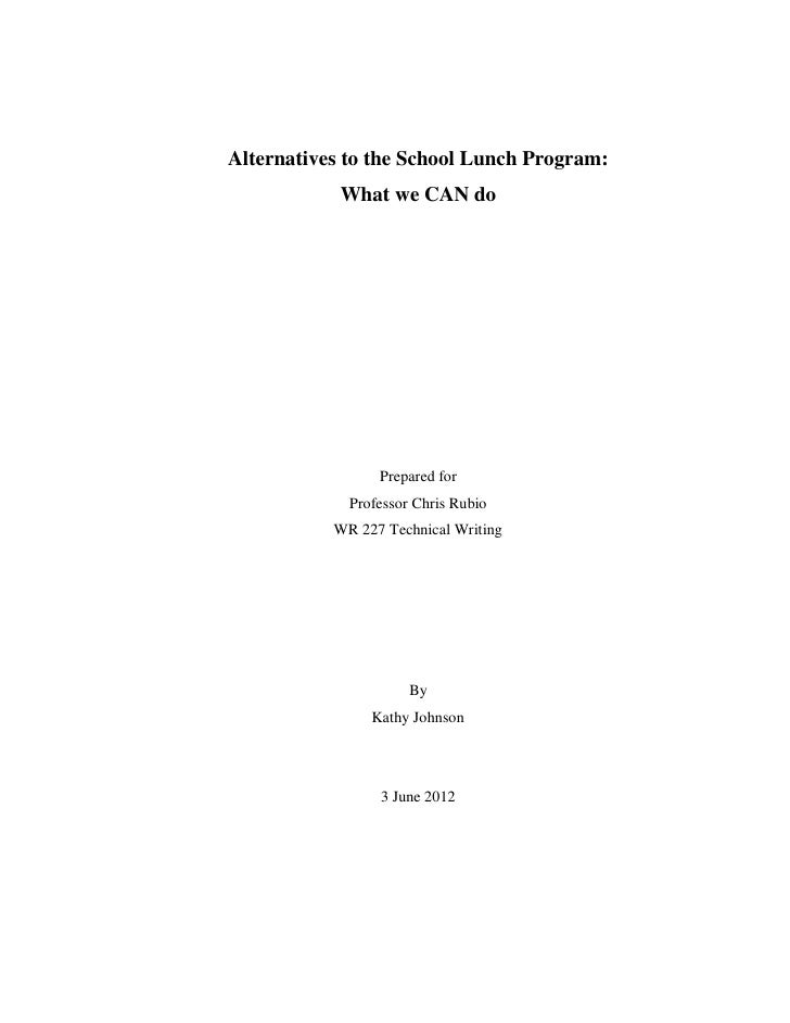 Alternatives to the School Lunch Program:            What we CAN do                 Prepared for             Professor Chr...