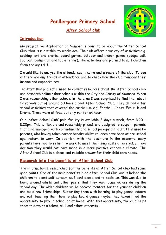 Penllergaer Primary School After School Club Introduction My project for Application of Number is going to be about the 'A...