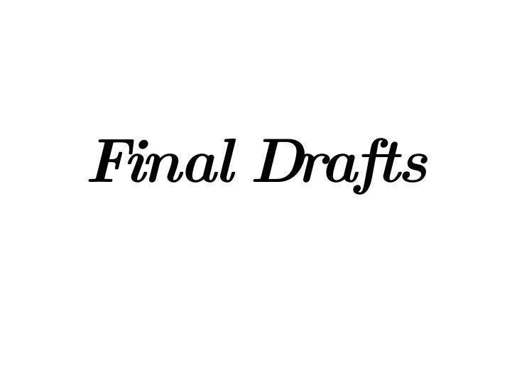 Final Drafts