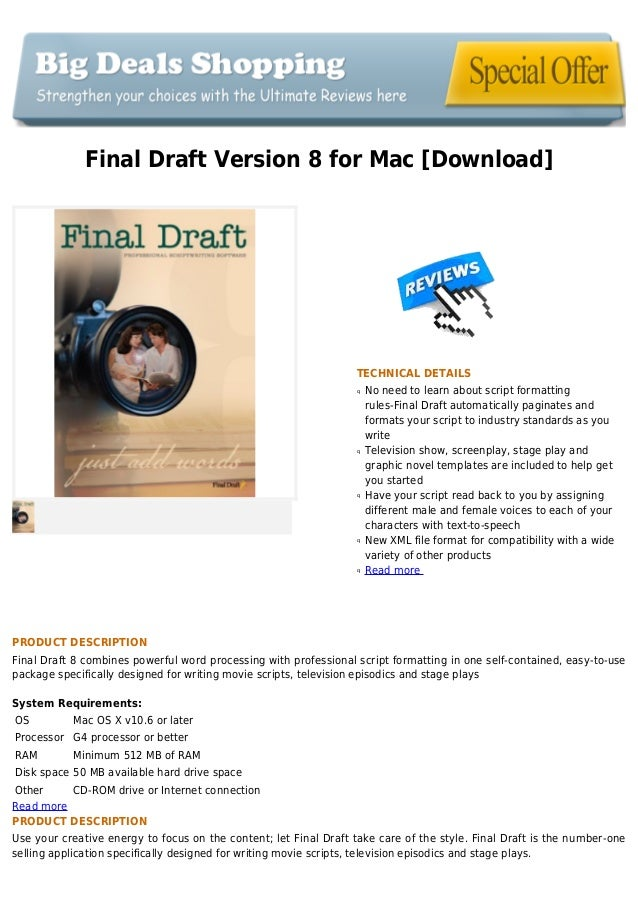 Final Draft Version 8 for Mac [Download]TECHNICAL DETAILSNo need to learn about script formattingqrules-Final Draft automa...