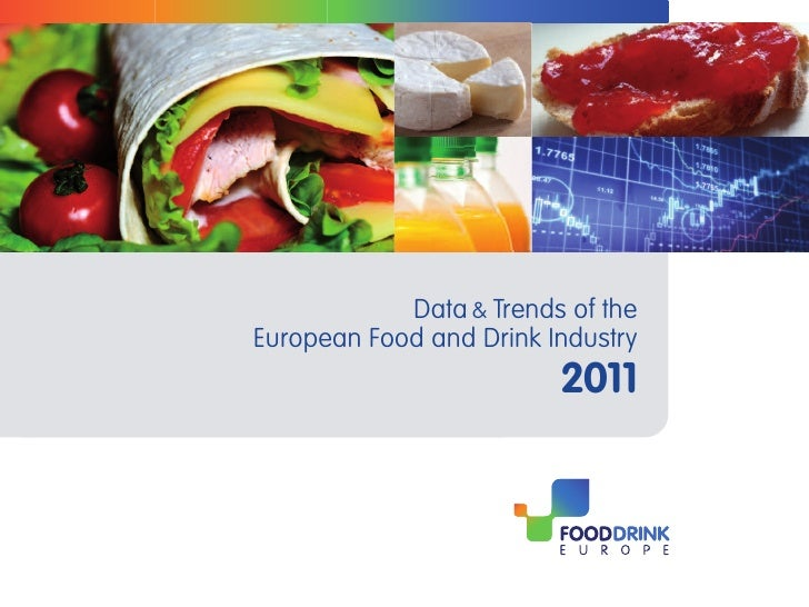 Data & Trends of theEuropean Food and Drink Industry                         2011