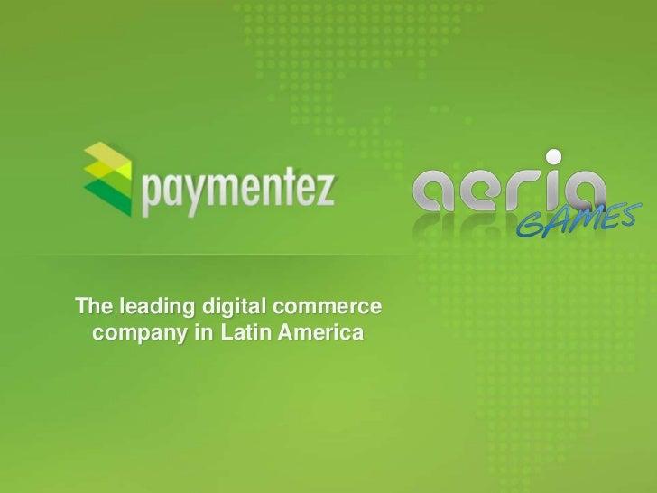 The leading digital commerce company in Latin America