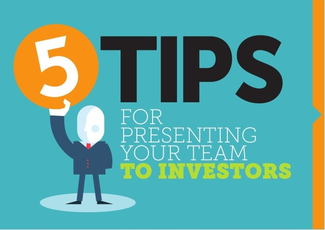 FOR PRESENTING YOUR TEAM TO INVESTORS TIPS
