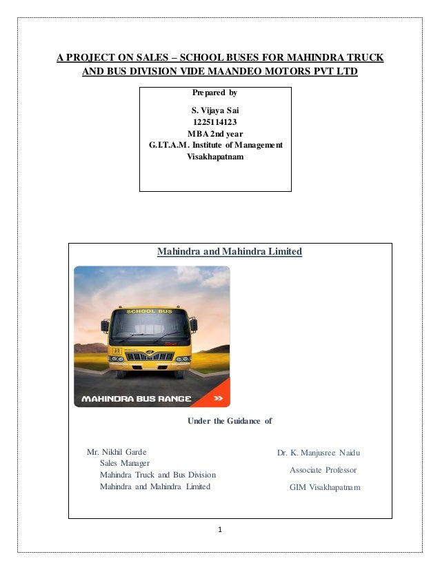 A PROJECT ON SALES – SCHOOL BUSES FOR MAHINDRA TRUCK AND BUS DIVISION…