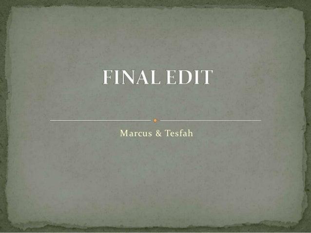 Marcus & Tesfah