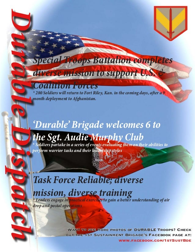 DurableDispatchSpecial Troops Battalion completesdiverse mission to support U.S. &Coalition Forces* 280 Soldiers will retu...
