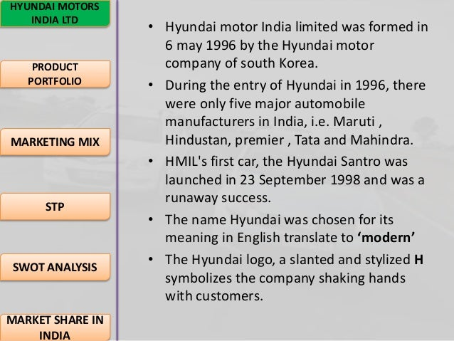 "marketing mix of hyundai motor This hyundai's ""santro"" in india: product life cycle strategies focus on hyundai motor group, the automobile unit of hyundai, the largest conglomerate of south korea, entered india through a."