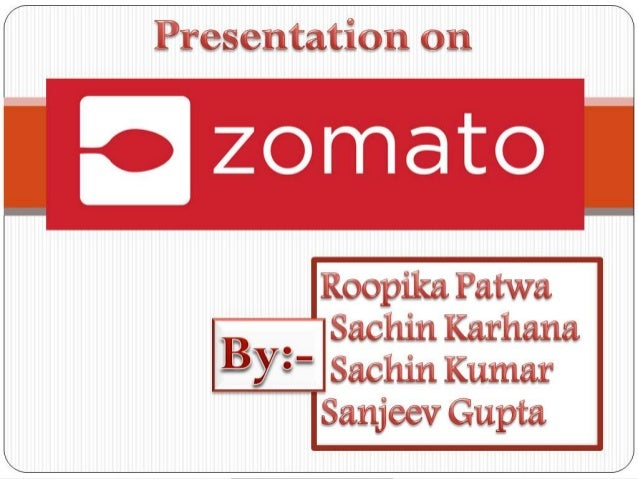 • Indian company that started as foodie bay back in 2008 from Gurgaon before it was rechristened to Zomato in November , 2...