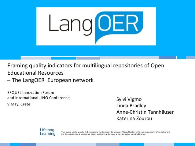 Framing quality indicators for multilingual repositories of Open Educational Resources – The LangOER European network EFQU...